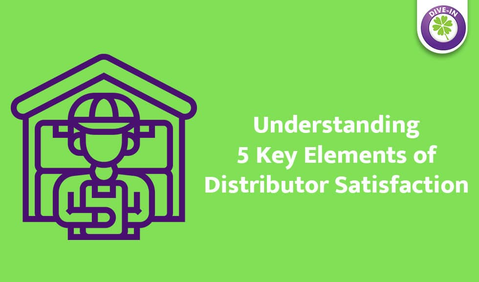 Elements of Distributor Satisfaction- Divergent Insights