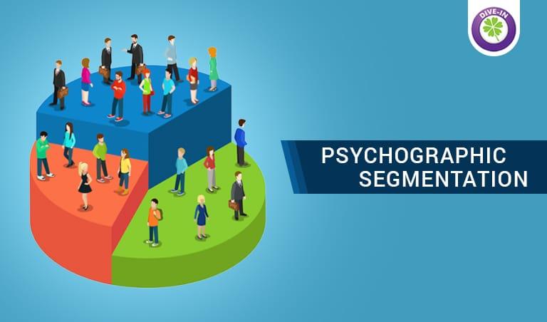 Psychographic Segmentation- Divergent Insights